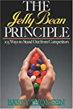 The-Jelly-Bean-Principle-105-Ways-to-Stand-Out-from-the-Competition
