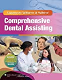 img - for Comprehensive Dental Assisting + Stedman's Medical Dictionary for the Dental Professions, 2nd Ed. + Dental Instruments, 2nd Ed. + Comprehensive Dental Assisting Workbook book / textbook / text book