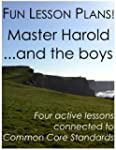 Fun Lesson Plans: Master Harold...and...