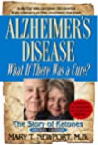 Alzheimer's Disease: What if There was a Cure? - (English Edition)