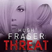 Threat | Hugh Fraser