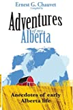 img - for Adventures of My Alberta (Volume 1) book / textbook / text book