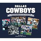 Dallas Cowboys: Yesterday & Today