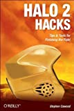 img - for Halo 2 Hacks: Tips & Tools for Finishing the Fight by Cawood, Stephen (2005) Paperback book / textbook / text book