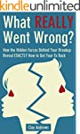 What Really Went Wrong: How the Hidde...