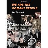 We Are the Romani People ~ Ian F. Hancock