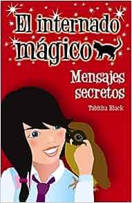 Mensajes Secretos (Spanish Edition): Tabitha Black: 9788466794763