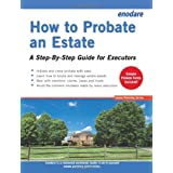 How to Probate an Estate - A Step-By-Step Guide for Executors (Estate Planning) ~ enodare