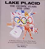 Lake Placid, the Olympic Years, 1932-1980: A Portrait of America