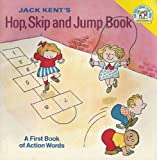 Hop, Skip, and Jump Book (0394833171) by Kent, Jack
