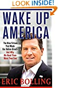 Wake Up America: The Nine Virtues That Made Our Nation Great--and Why We Need Them More Than Ever