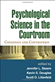 img - for Psychological Science in the Courtroom: Consensus and Controversy book / textbook / text book