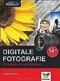 Digitale Fotografie: Die Neuauflage des Bestsellers