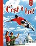 C'est a Toi: Level 1 (French Edition)