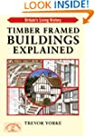 Timber Framed Buildings Explained (BR...