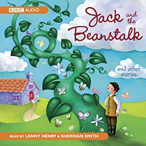 Jack And The Beanstalk & Other Stories | [BBC Audiobooks]