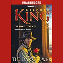 The Dark Tower: The Dark Tower VII Audiobook by Stephen King Narrated by George Guidall