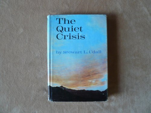 The Quiet Crises, Stewart L. Udall