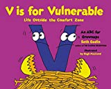 img - for V Is for Vulnerable: Life Outside the Comfort Zone book / textbook / text book