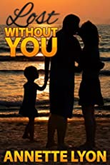 Lost Without You: A Novel