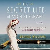 The Secret Life of Violet Grant | [Beatriz Williams]
