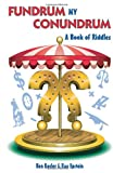 img - for Fundrum My Conundrum: A Book of Riddles book / textbook / text book