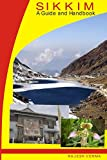 Sikkim - A Guide and Handbook (English Edition)