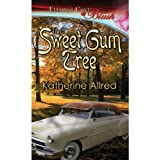 The Sweet Gum Tree ~ Katherine Allred