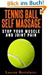 Tennis Ball Self Massage: Stop Your M...