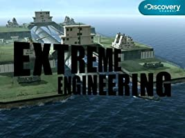 Extreme Engineering: Season 2