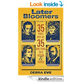Later Bloomers: 35 People Over Age 35 Who Found Their Passion And Purpose