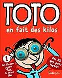 Toto En Fait Des Kilos (Ne) (French Edition) (2848014024) by Bloch, Marc