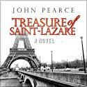 Treasure of Saint-Lazare (       UNABRIDGED) by John Pearce Narrated by Tim Campbell