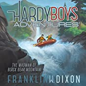 The Madman of Black Bear Mountain: Hardy Boys Adventures, Book 12 | Franklin W. Dixon