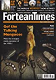 img - for Fortean Times (January 2011) Gef the Talking Mongoose; the Flat That Time Forgot; Alan Godfrey Abduction of 1980; Origins of Inspiration and the Power of the Ouija Board; Phantom Cat; London Earthquake; Invisible Terrors; Crop Circles in Cyberspace (FT269) book / textbook / text book