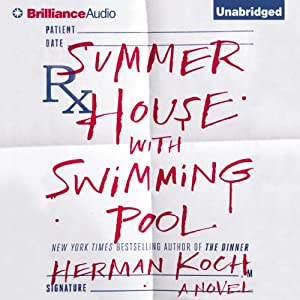 Summer House with Swimming Pool: A Novel | [Herman Koch]