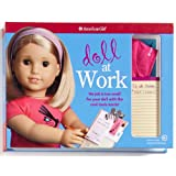Doll at Work: No Job Is Too Small for Your Doll with the Cool Tools Inside! [With Doll-Sized T-Shirt, Legal Pad, 4 Paper Sheets, Etc]