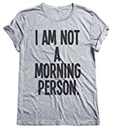 I Am Not A Morning Person Funny Grumpy Mens & Ladies Unisex Fit T-Shirt