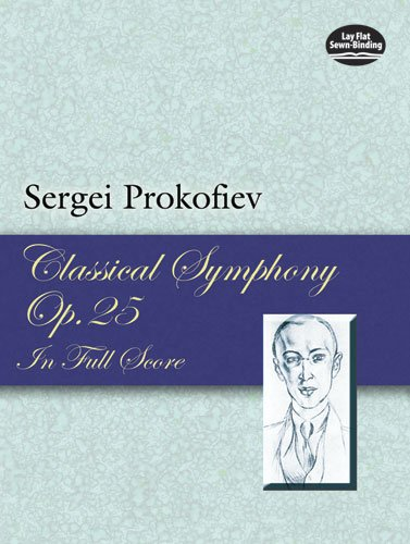 Classical Symphony, Op. 25, in Full Score (Dover Music Scores)