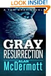 Gray Resurrection (A Tom Gray Novel B...