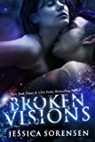 Broken Visions (Shattered Promises, #3) (English Edition)
