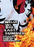 What We Did Last Summer [DVD] [2003] [Region 1] [NTSC]
