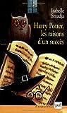 echange, troc Isabelle Smadja - Harry Potter, les raisons d'un succès