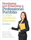 Developing and Presenting a Professional Portfolio in Early Childhood Education (3rd Edition)