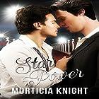 Star Power Hörbuch von Morticia Knight Gesprochen von: Will Triolo