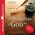 The Signature of God: Conclusive Proof That Every Teaching, Every Command, Every Promise in the Bible is True Audiobook by Grant R. Jeffrey Narrated by Grant R. Jeffrey