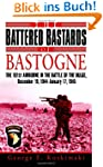 The Battered Bastards of Bastogne: Th...
