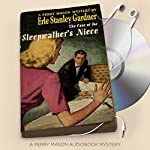 The Case of the Sleepwalker's Niece: Perry Mason Series, Book 8 | Erle Stanley Gardner