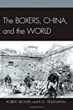 Robert Bickers Boxers, China, and the World