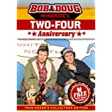 Bob and Doug Mckenzie's Two-Four Anniversary (True Hoser's Collectors Edition)by Bob McKenzie